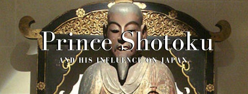 The Man Behind the Legend: Prince Shotoku