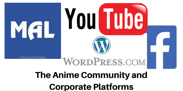 Is it a good idea for the anime community to live on corporate platforms?
